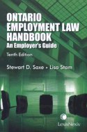 Ontario Employment Law Handbook: An Employer's Guide, Tenth Edition